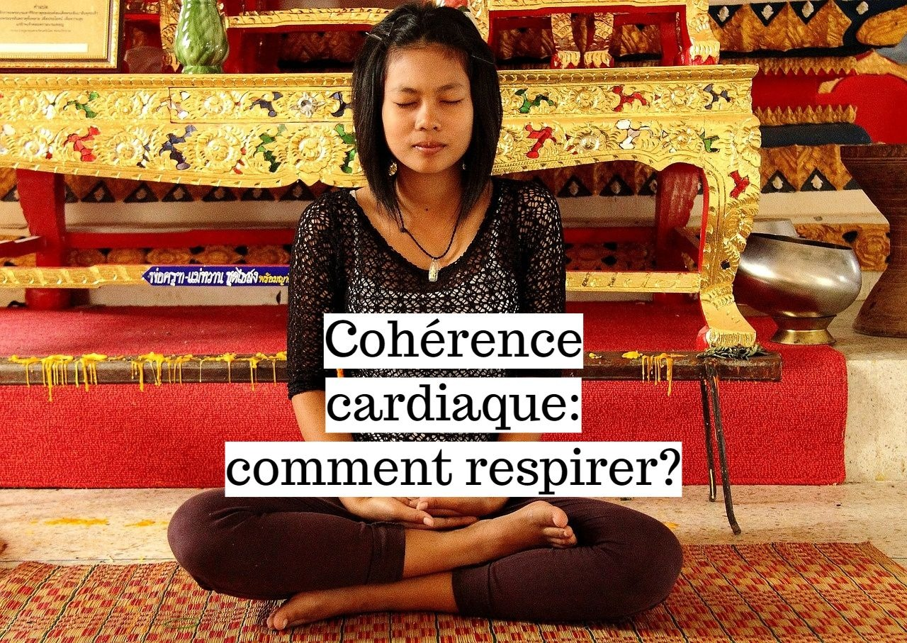 Cohérence cardiaque: comment respirer?